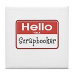 Hello I'm A Scrapbooker Tile Coaster