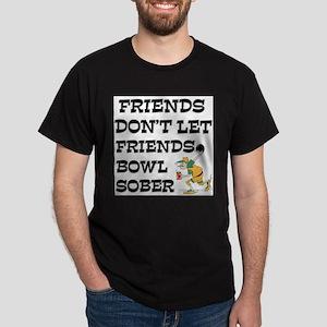 Friends Don't Bowl Sober Ash Grey T-Shirt