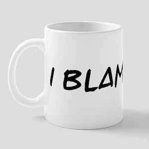 I Blame Bob Mug