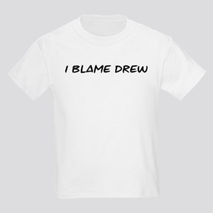I Blame Drew Kids Light T-Shirt