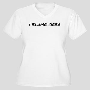 I Blame Ciera Women's Plus Size V-Neck T-Shirt