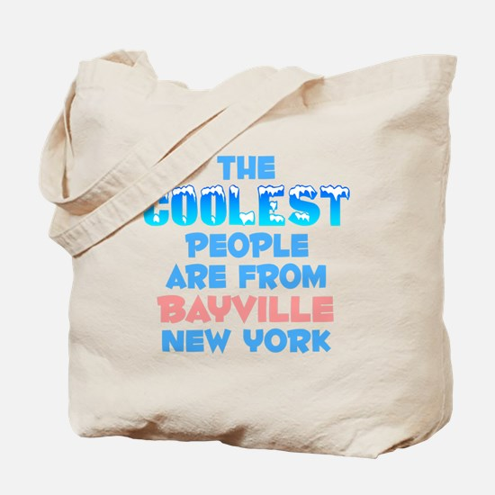 Coolest: Bayville, NY Tote Bag