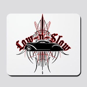 Low N Slow Mousepad