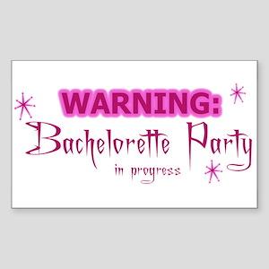 WARNING: Bachelorette Party I Sticker (Rectangular