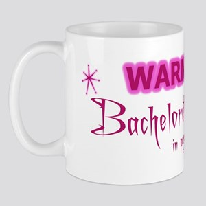 WARNING: Bachelorette Party I Mug