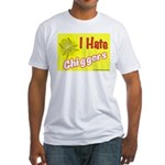 I Hate Chiggers Fitted T-Shirt