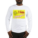 I Hate Chiggers Long Sleeve T-Shirt