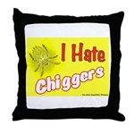 I Hate Chiggers Throw Pillow