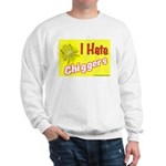 I Hate Chiggers Sweatshirt