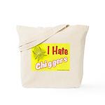 I Hate Chiggers Tote Bag