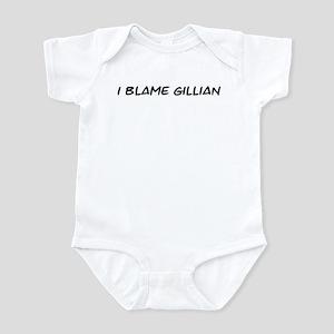 I Blame Gillian Infant Bodysuit