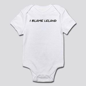 I Blame Leland Infant Bodysuit