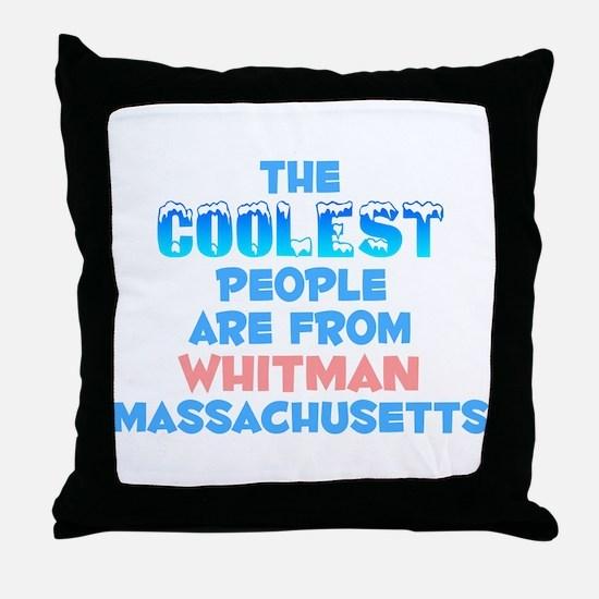 Coolest: Whitman, MA Throw Pillow