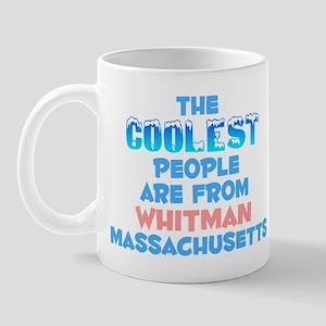 Coolest: Whitman, MA Mug