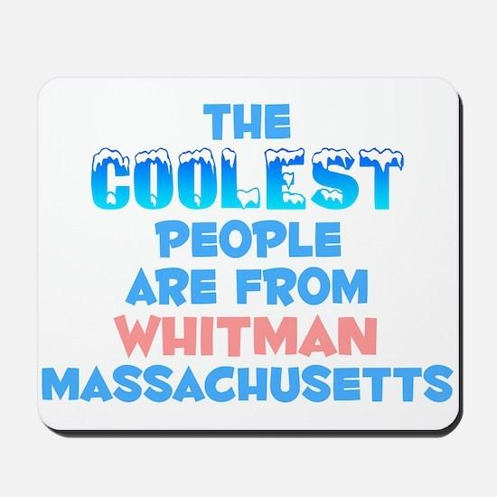 Coolest: Whitman, MA Mousepad