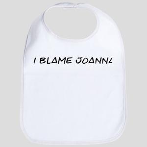 I Blame Joanna Bib