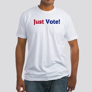 Just Vote Fitted T-Shirt