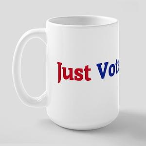Just Vote Large Mug
