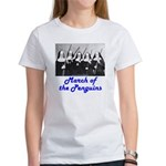 March of the Penguins Women's T-Shirt