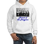March of the Penguins Hooded Sweatshirt