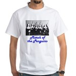 March of the Penguins White T-Shirt
