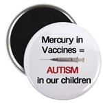 "Mercury in Vaccines Autism 2.25"" Magnet (10 pack)"