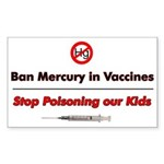 Ban Mercury in Vaccines (Rectangular Sticker)