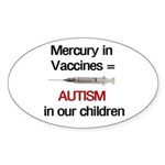Mercury in Vaccines Oval Sticker