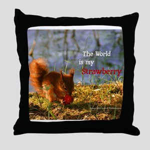 The World is My Strawberry Throw Pillow