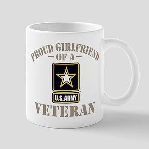 Proud Girlfriend of a US Army Ve 11 oz Ceramic Mug
