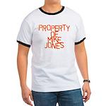PROPERTY OF MIKE JONES Ringer T