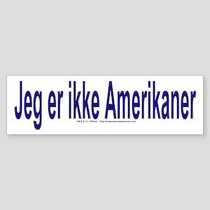 """I am not American"" Danish Sticker"