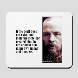"""Dostoevsky """"If the Devil"""" Mousepad"""