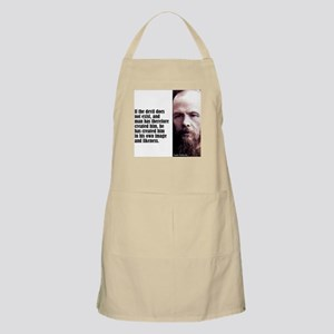 "Dostoevsky ""If the Devil"" BBQ Apron"