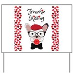 Frenchie Kissing Yard Sign