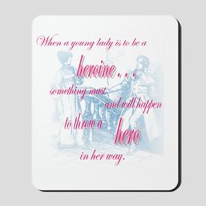 heroine quote Mousepad