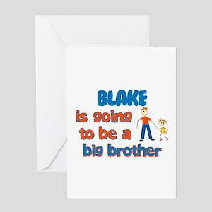 Blake - Going to be Big Broth Greeting Card