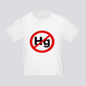 No Hg - Toddler T-Shirt