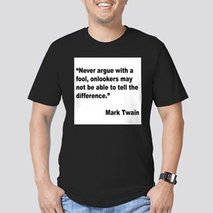 Mark Twain Fool Quote (Front) T-Shirt