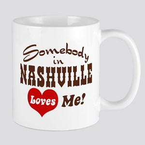 Somebody in Nashville Loves Me Mug