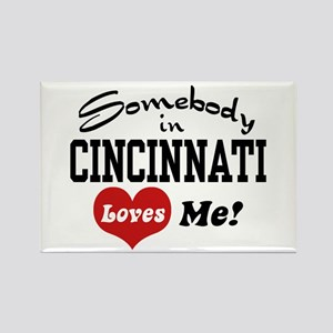 Somebody in Cincinnati Loves Me Rectangle Magnet