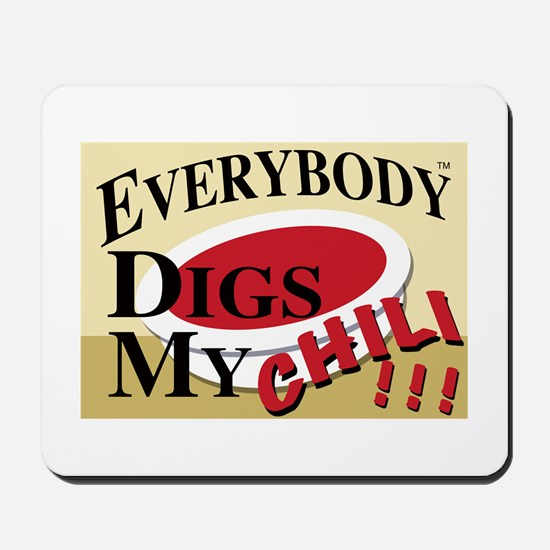 Dig My Chili !! Mousepad