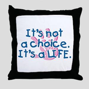 It's a LIFE Throw Pillow