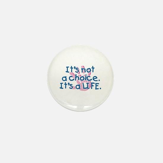 It's a LIFE Mini Button