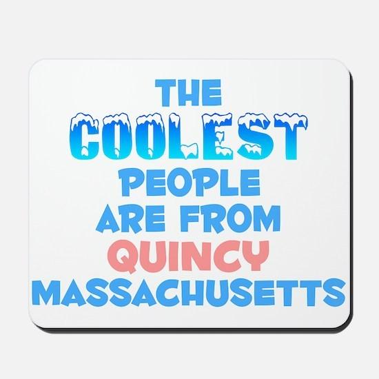 Coolest: Quincy, MA Mousepad