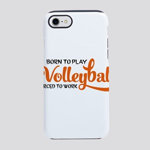 Born to play volleyball forc iPhone 8/7 Tough Case