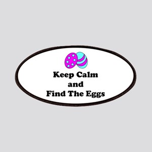 Easter Keep Calm And Find The Eggs Patch