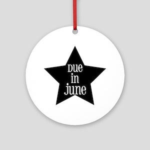 Due in June Ornament (Round)