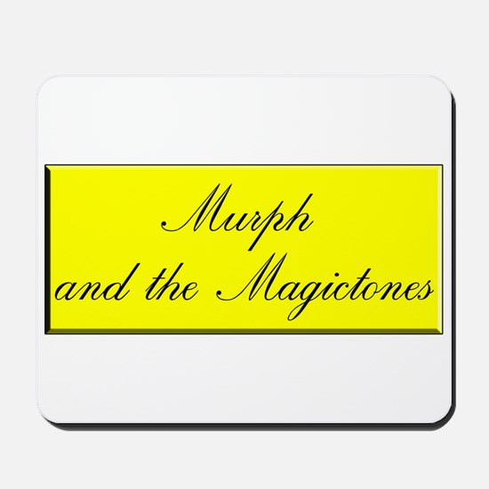 Murph & The Magictones Mousepad