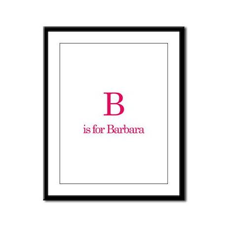 B is for Barbara Framed Panel Print